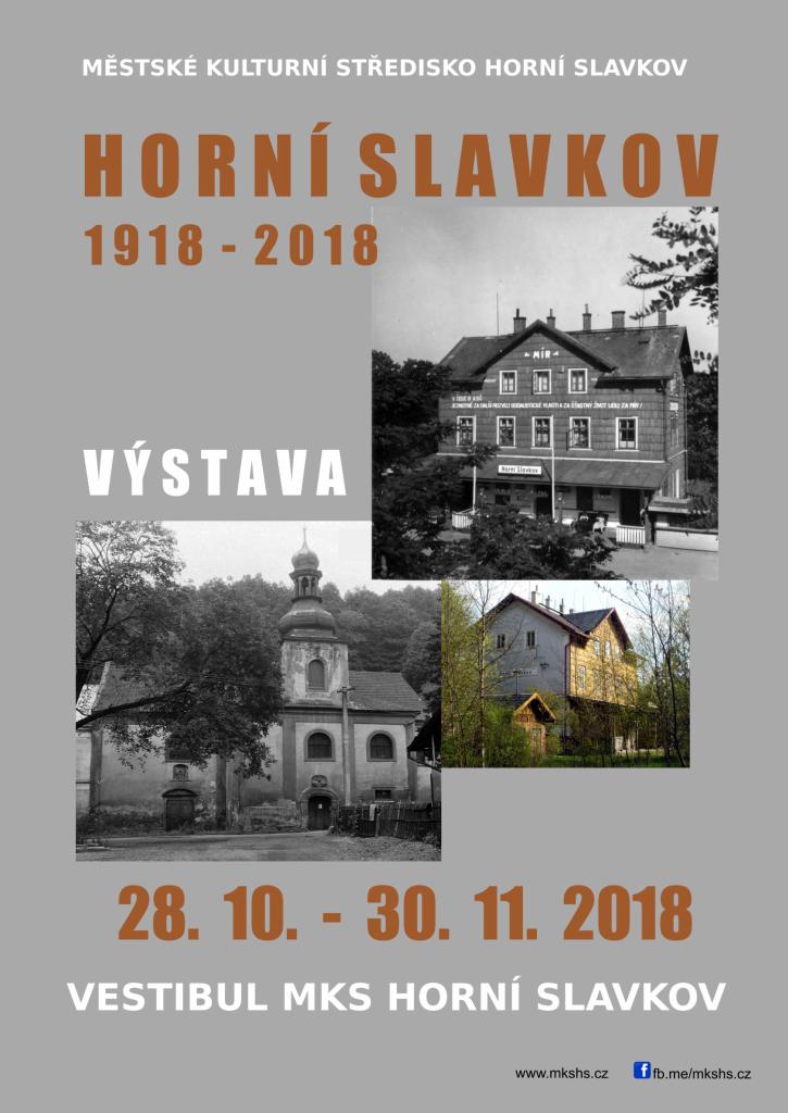 HORNÍ SLAVKOV 1918 – 2018